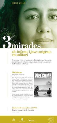 3 MIRADES: Projecció de 'Welcome'