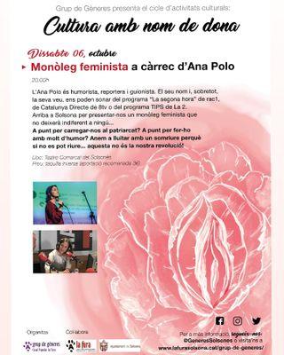 CICLE 'CULTURA AMB NOM DE DONA': Monòleg feminista a càrrec d'Ana Polo