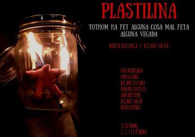 CICLE ESCENES: 'Plastilina', dirigida per Ricard Salvà