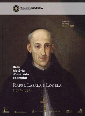 EXPOSICIÓ: 'Breu història d'una vida exemplar: Rafel Lasala i Locela (1716-1792)'