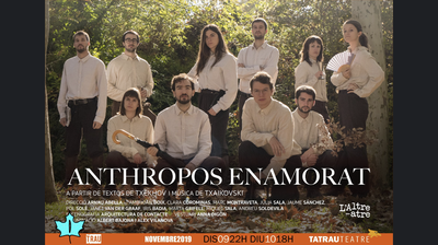 FESTIVAL TRAU: 'Anthropos enamorat', d'Altreatre