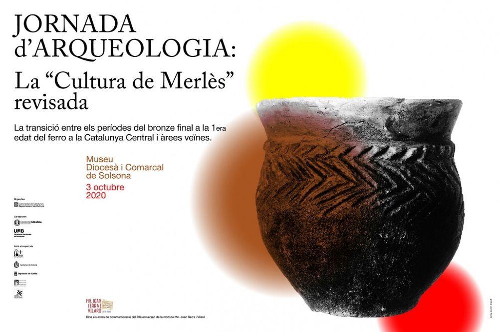 """Jornada d'arqueologia sobre la """"Cultura de Merlès"""" revisada"""