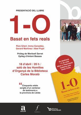 PRESENTACIÓ DE LLIBRE: '1-O. Basat en fets reals', de diversos autors