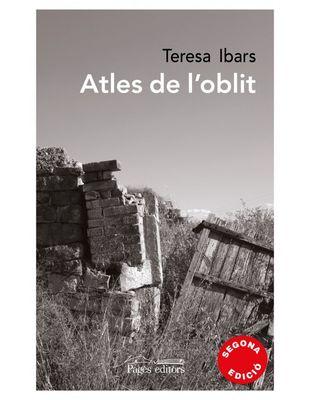 PRESENTACIÓ DE LLIBRE: 'Atles de l'oblit', de Teresa Ibars