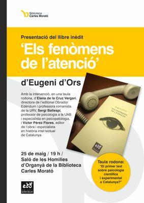 PRESENTACIÓ DE LLIBRE: 'Els fenòmens de l'atenció', obra inèdita d'Eugeni d'Ors