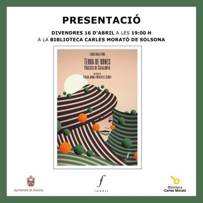 PRESENTACIÓ DE LLIBRE: 'Terra de dones. Pageses de Catalunya' , de Laura Saula