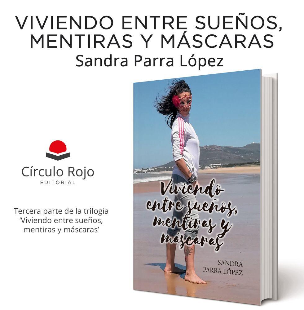 PRESENTACIÓ DE LLIBRE: 'Viviendo entre sueños, mentiras y máscaras', de Sandra Parra