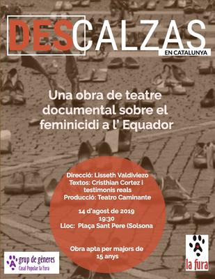 TEATRE DOCUMENTAL: 'Descalzas', una obra sobre el feminicidi a l'Equador