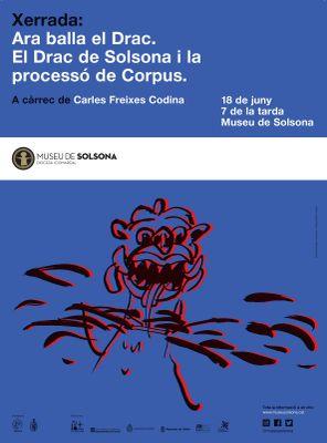 """XERRADA: """"Ara balla el Drac. El Drac de Solsona i la processó de Corpus"""""""