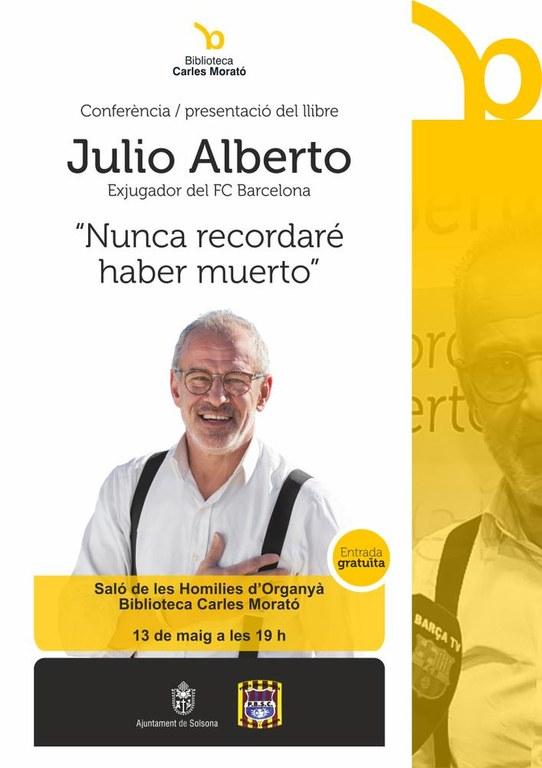 L'exjugador del Barça Julio Alberto presenta la seva autobiografia aquest divendres a Solsona