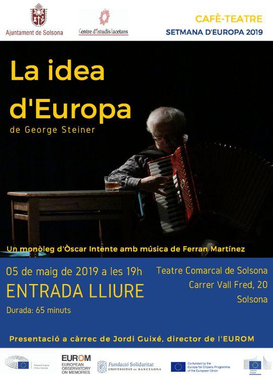 Solsona commemora la Setmana d'Europa amb l'adaptació teatral d'un text de George Steiner